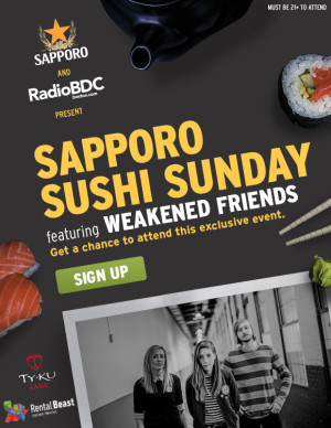15590_RadioBDC_Sushi_WeakenedFriends_Ticketwatch