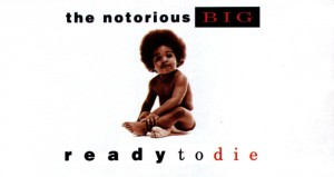 Notorious-BIG-Ready-To-Die11 copy